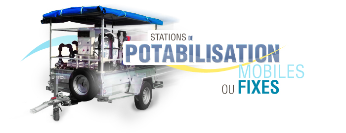 stations de potabilisation fixes ou mobiles